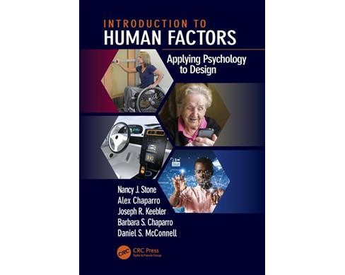 Introduction to Human Factors : Applying Psychology to Design -  (Paperback) - image 1 of 1