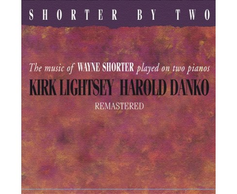 Kirk Lightsey - Shorter By Two (CD) - image 1 of 1