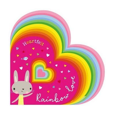 Rainbow Love - by  Make Believe Ideas Ltd (Board Book)