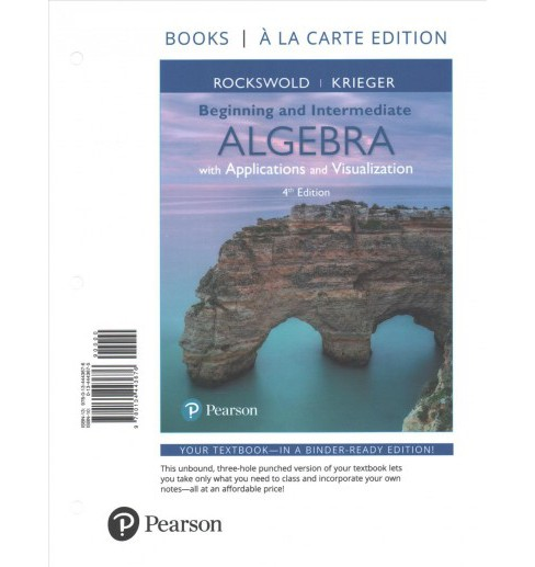 Beginning and Intermediate Algebra With Applications and Visualization - by Gary K. Rockswold & Terry A. - image 1 of 1