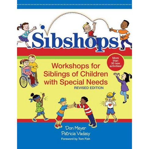 Sibshops - by  Don Meyer & Patricia Vadasy (Paperback) - image 1 of 1