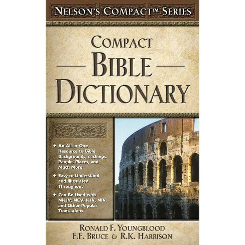 Compact Bible Dictionary - (Nelson's Compact) by  Thomas Nelson (Paperback) - image 1 of 1