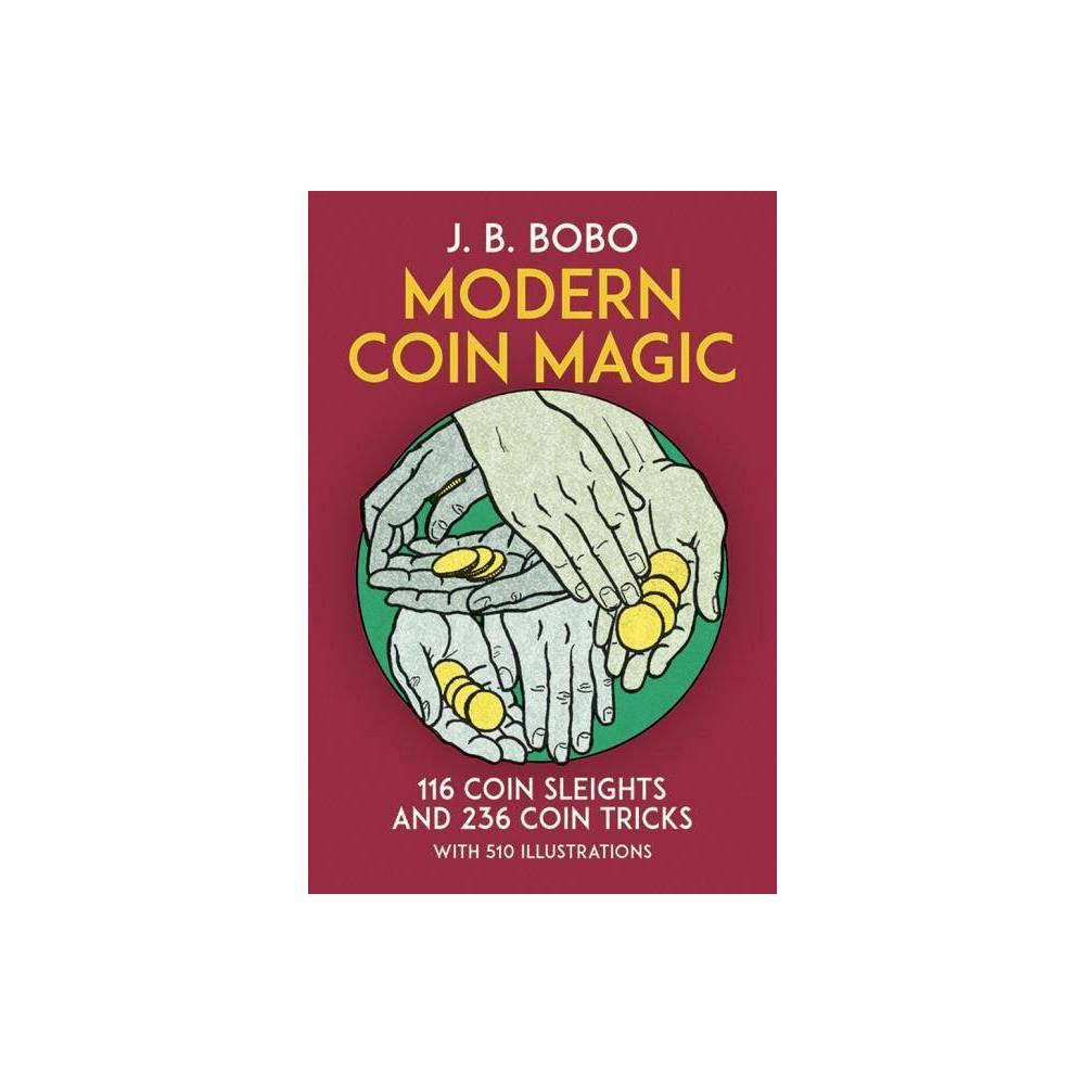 Modern Coin Magic Dover Magic Books By J B Bobo Paperback