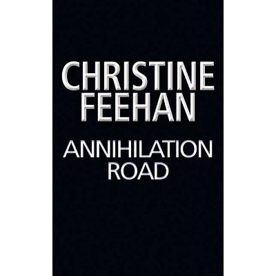 Annihilation Road - (Torpedo Ink) by  Christine Feehan (Paperback)