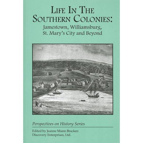 Life in the Southern Colonies - (Perspectives on History (Discovery)) (Paperback) - image 1 of 1