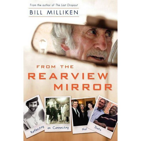 From the Rearview Mirror - by  Bill Milliken (Paperback) - image 1 of 1
