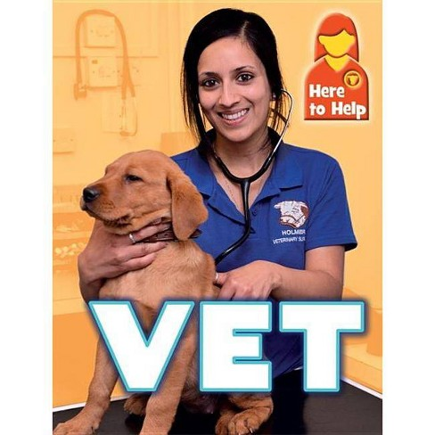 Here to Help: Vet - by  James Nixon (Paperback) - image 1 of 1