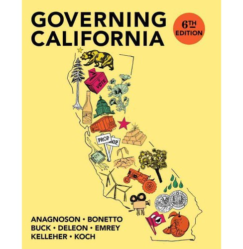 Governing California in the Twenty-First Century (Paperback) (J. Theodore Anagnoson & Gerald Bonetto & - image 1 of 1