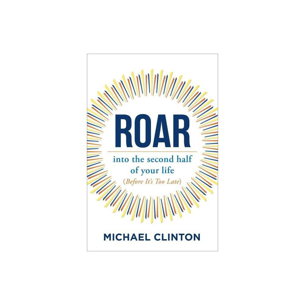 Roar By Michael Clinton Hardcover