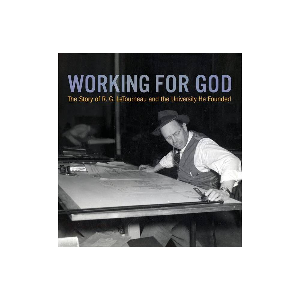 Working For God By Kathy A Peel Paperback