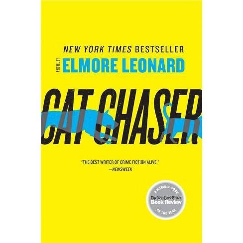 Cat Chaser - by  Elmore Leonard (Paperback) - image 1 of 1