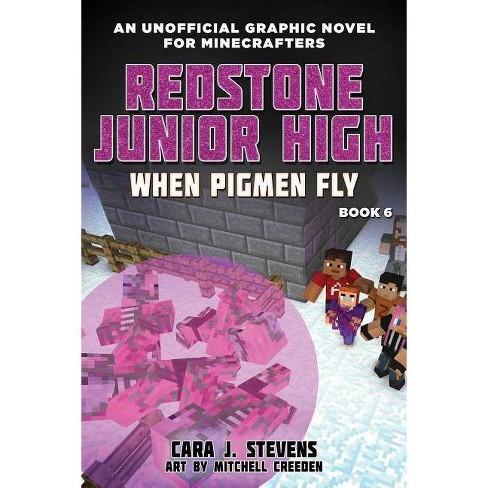 When Pigmen Fly - (Redstone Junior High) by  Cara J Stevens (Paperback) - image 1 of 1