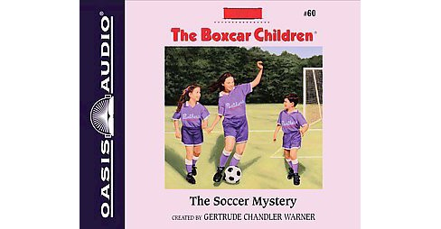Soccer Mystery (Unabridged) (CD/Spoken Word) (Gertrude Chandler Warner) - image 1 of 1