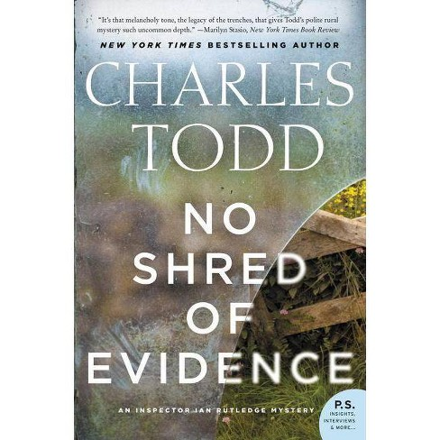 No Shred of Evidence - (Inspector Ian Rutledge Mysteries) by  Charles Todd (Paperback) - image 1 of 1