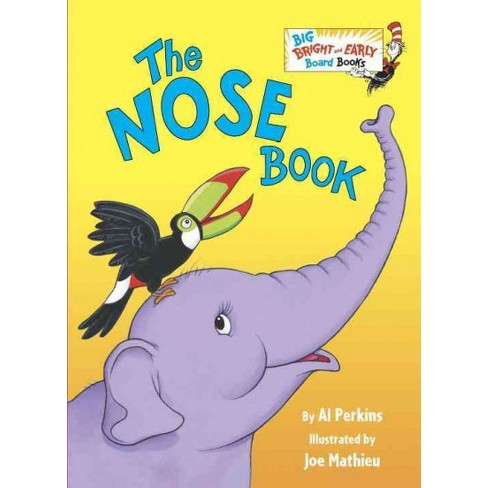 The Nose Book - (Big Bright & Early Board Book) by  Al Perkins (Board_book) - image 1 of 1