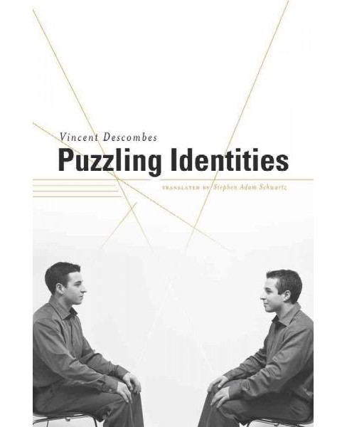 Puzzling Identities (Hardcover) (Vincent Descombes) - image 1 of 1