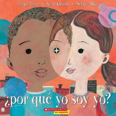 Ï¿½por Qu� Yo Soy Yo? Why Am I Me? - by Paige Britt (Paperback)
