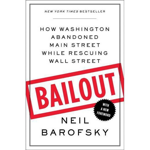 Bailout - by  Neil Barofsky (Paperback) - image 1 of 1