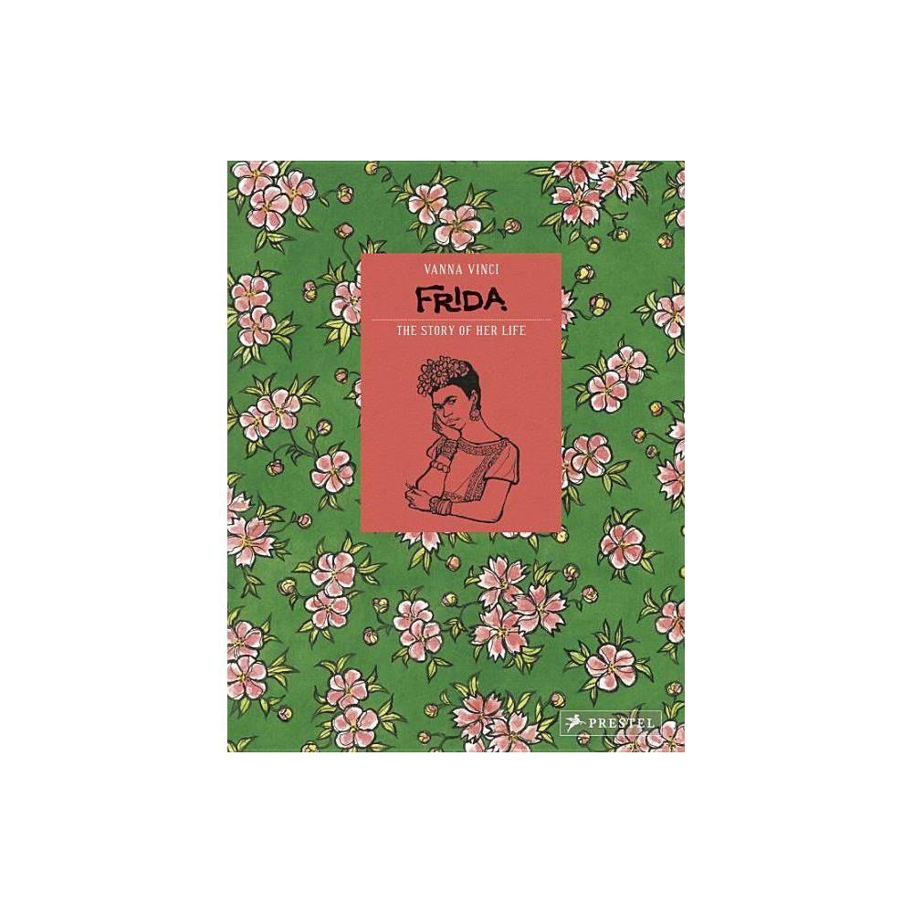 Frida Kahlo By Vanna Vinci Hardcover