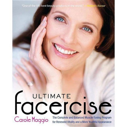 Ultimate Facercise - by  Carole Maggio (Paperback) - image 1 of 1