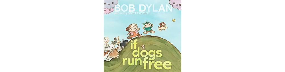 Simon & Schuster If Dogs Run Free (Hardcover)