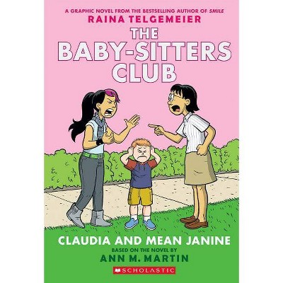 Claudia and Mean Janine ( Baby-sitter's Club Graphix) (Special) (Paperback) by Ann M. Martin