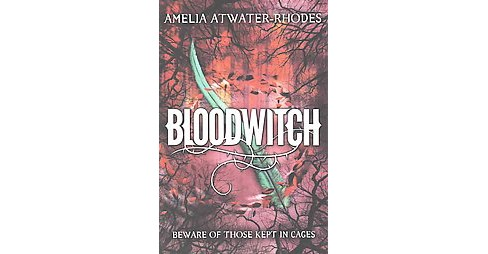 Bloodwitch (Reprint) (Paperback) (Amelia Atwater-Rhodes) - image 1 of 1