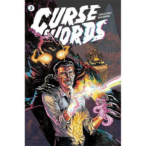 Curse Words Volume 3: The Hole Damned World - by  Charles Soule (Paperback) - image 1 of 1