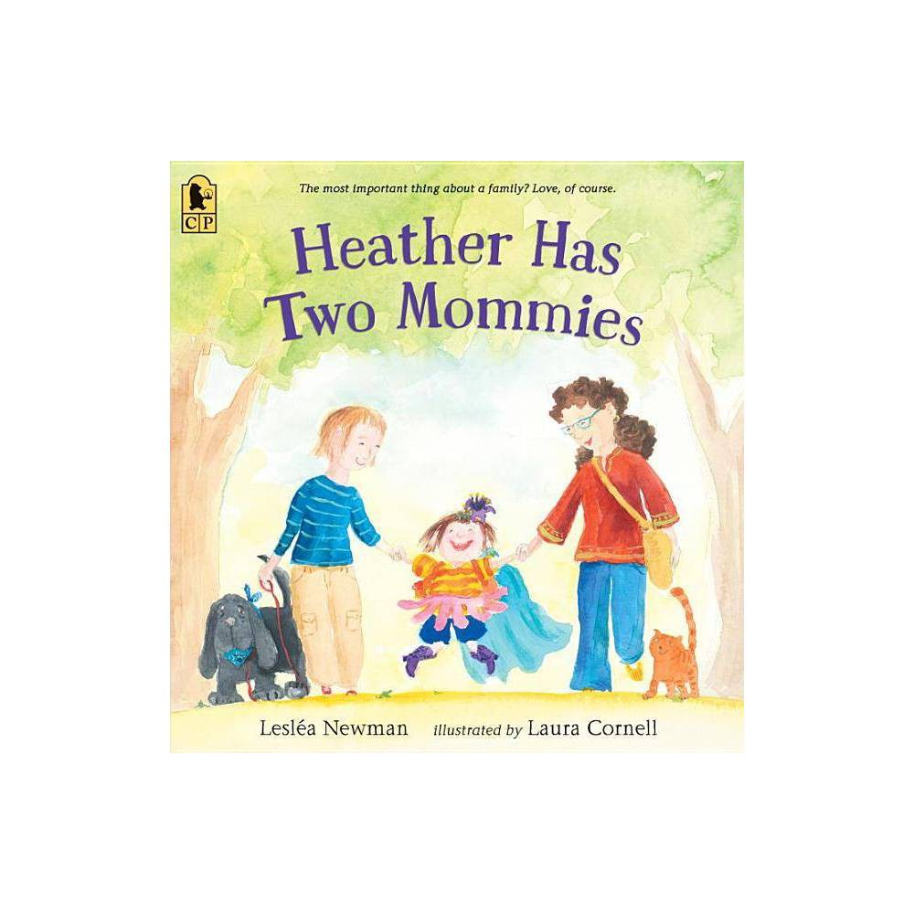 Heather Has Two Mommies By Leslea Newman Paperback