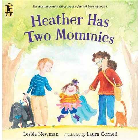 Heather Has Two Mommies - by  Leslea Newman (Paperback) - image 1 of 1