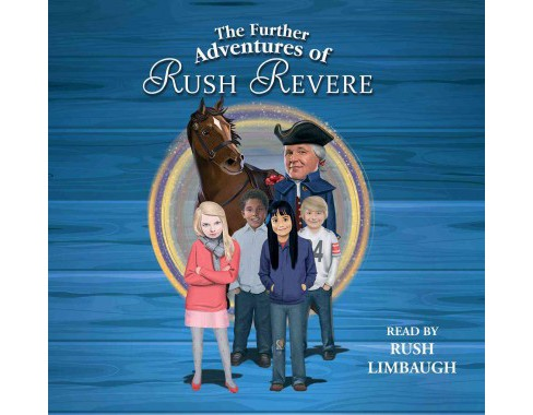 Further Adventures of Rush Revere : Rush Revere and the Star-Spangled Banner / Rush Revere and the - image 1 of 1