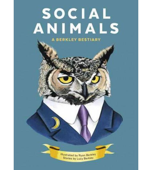 Social Animals : A Berkley Bestiary (Hardcover) - image 1 of 1