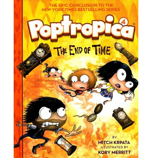 Poptropica 4 : The End of Time -  (Poptropica) by Mitch Krpata (Hardcover) - image 1 of 1