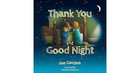 Thank You and Goodnight (Hardcover) - image 1 of 1