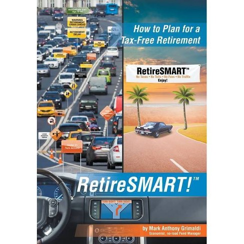 RetireSMART! - by  Mark Anthony Grimaldi (Hardcover) - image 1 of 1