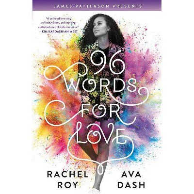 96 Words for Love -  by Rachel Roy & Ava Dash (Hardcover)