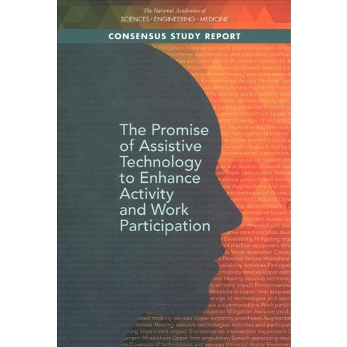 Promise Of Assistive Technology To Enhance Activity And Work