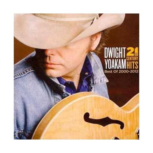 Dwight Yoakam - 21st Century Hits: Best of 2000-2012 (CD) - image 1 of 1