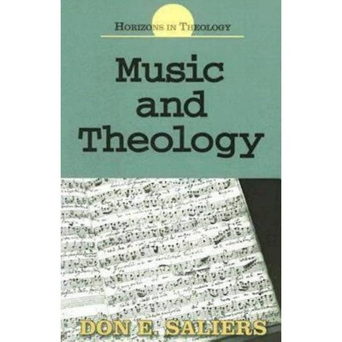 Music and Theology - (Horizons in Theology) by  Don E Saliers (Paperback) - image 1 of 1