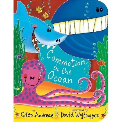 Commotion in the Ocean (Reprint)(Board)by Giles Andreae