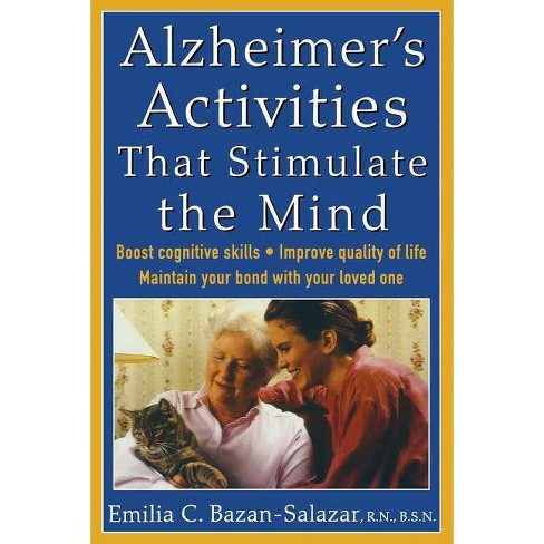 Alzheimer's Activities That Stimulate the Mind - by  Emilia Bazan-Salazar (Paperback) - image 1 of 1