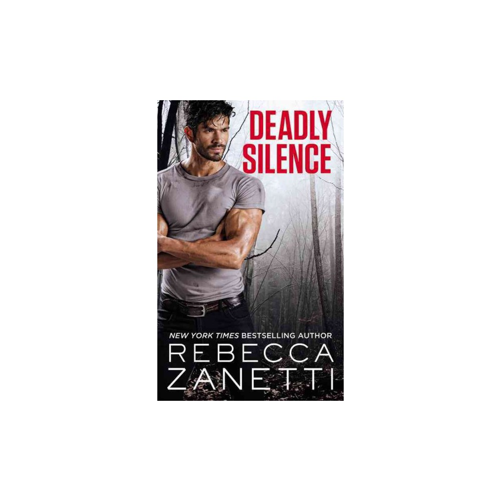 Deadly Silence - Reissue (Blood Brothers) by Rebecca Zanetti (Paperback)