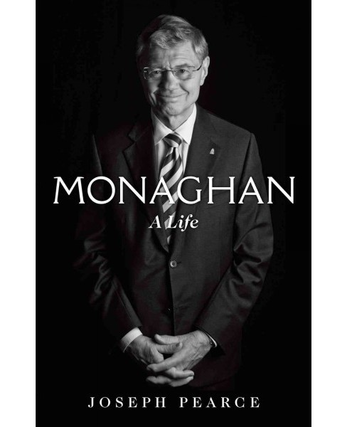 Monaghan : A Life (Hardcover) (Joseph Pearce) - image 1 of 1
