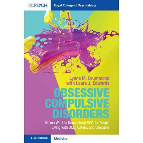 Obsessive Compulsive Disorder - (Royal College of Psychiatrists) by  Lynne M Drummond (Paperback) - image 1 of 1