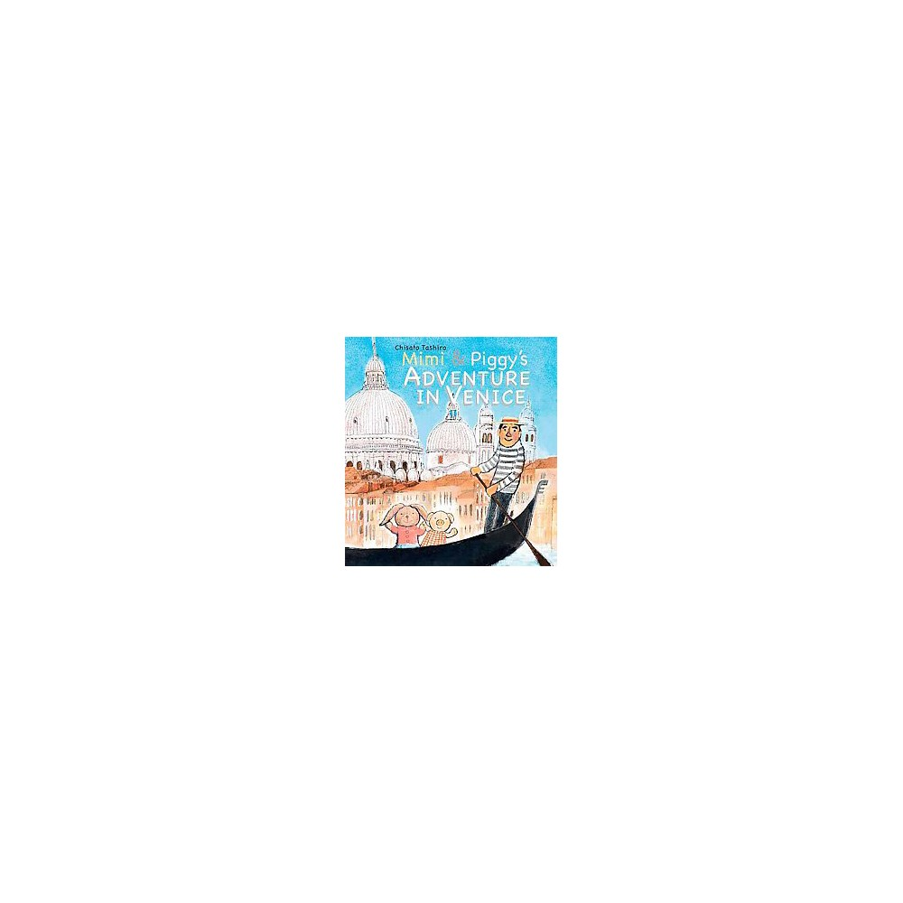 Mimi and Piggy's Adventure in Venice (Hardcover) (Chisato Tashiro)