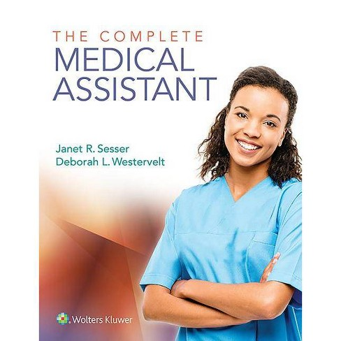 Complete Medical Assistant CB - by  Janet Sesser (Hardcover) - image 1 of 1