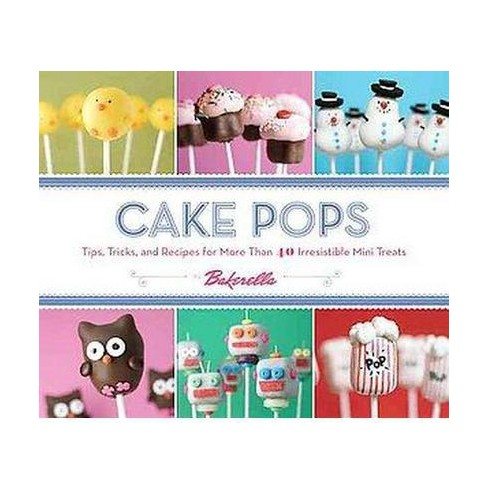 Cake Pops by Bakerella (Hardcover) by Angie Dudley - image 1 of 1