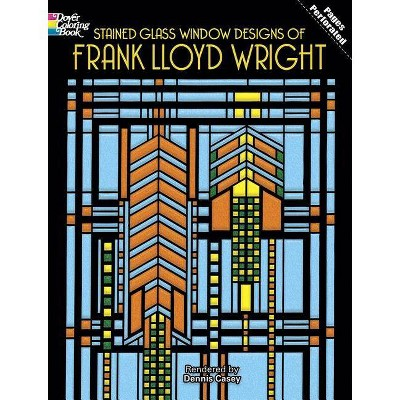 Stained Glass Window Designs of Frank Lloyd Wright - (Dover Coloring Books) by  Dennis Casey (Paperback)