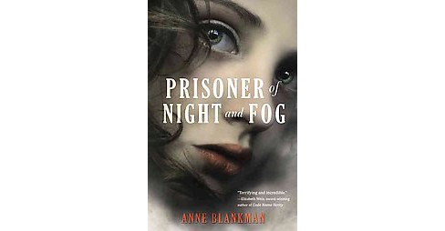 Prisoner of Night and Fog (Reprint) (Paperback) (Anne Blankman) - image 1 of 1