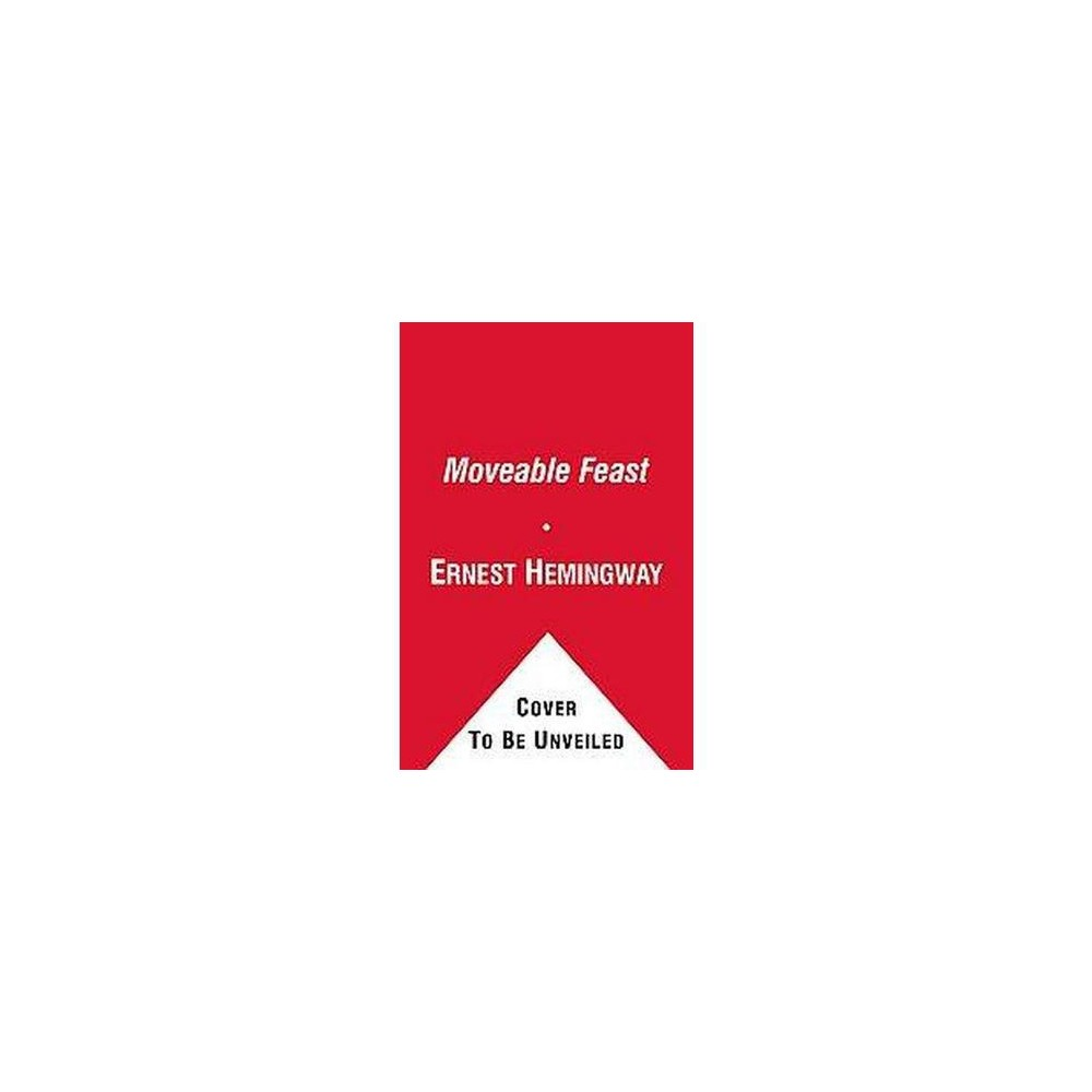 Moveable Feast : The Restored Edition (Reprint) (Paperback) (Ernest Hemingway)